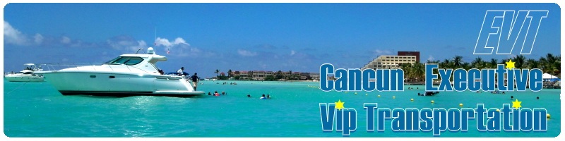 Cancun Executive VIP Transportation